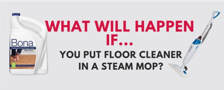 Can You Put Floor Cleaner in a Steam Mop?