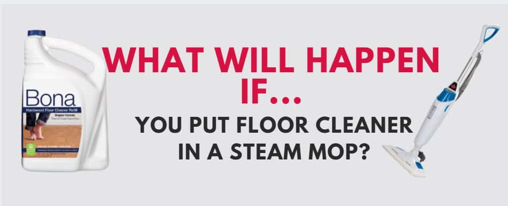 Can You Put Floor Cleaner In A Steam Mop Steam Cleaner Pro