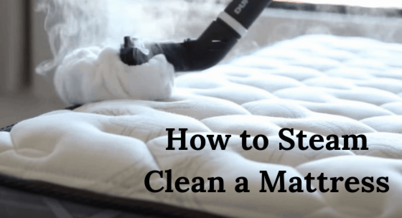 How To Steam Clean A Mattress Remove Urine Sweat Stains