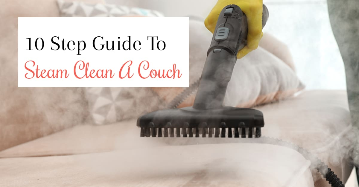 10 Step Guide On To Steam Clean A Couch Cleaner Pro